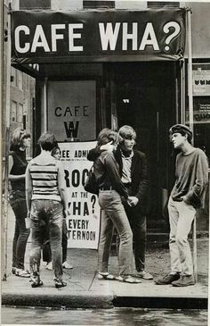 1960s - Cafe Wha? Greenwich Village, NY