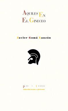 Aquiles en el gineceo o Aprender a ser mortal / Javier Gomá Lanzón http://encore.fama.us.es/iii/encore/record/C__Rb1938942?lang=spi