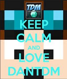 Dan tdm, love him!!!!!!!!!!!!!