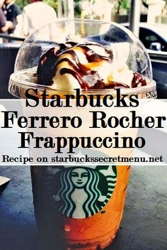 Starbucks Secret Menu Ferrero Rocher Frappuccino! Recipe here: http://starbuckssecretmenu.net/starbucks-secret-menu-ferrero-rocher-frappuccino/