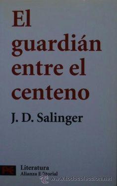 El guardián entre el centeno de J. D. Salinger