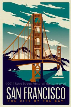 Vintage Travel San Francisco Travel Poster Vintage Golden by RetroScreenprints - this is original artwork San Francisco Golden Gate Bridge Retro Vintage Poster Silk Screen Print hand screen printed 3 color design. San Francisco Travel, San Francisco Design, Posters Decor, Event Posters, Diy Poster, Poster Layout, Pin Ups Vintage, Retro Vintage, Vintage Travel Posters
