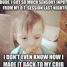 Not sure where I first saw this, but its popped up a few times in our feed.  Thought it was definitely worth a chuckle  #pediOT, #occupationaltherapist #ot2be #occupationaltherapy #otgradstudent #finemotorskills #sensoryplay #spd #Padgram