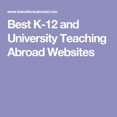 Best K-12 and University Teaching Abroad Websites