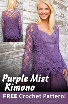 Purple Mist Kimono Sweater Download from Talking Crochet newsletter. Click on the photo to access the free pattern. Sign up for this free newsletter here: AnniesNewsletters.com.