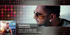 "OFFICIAL: ""Tanning"" Full Song   Yo Yo Honey Singh   Desi Kalakaar, Honey Singh New Songs 2014"