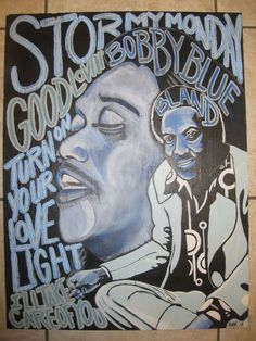 "Bobby ""Blue"" Bland ""Stormy Monday""  For Sale ...300.00 plus 20.00 S/H By John Yakulevich... Follow me at Good News Blues Art and Portraits on Facebook, for  New Blues and Rock art posts! I also do commissions! - Thanks for your support!"