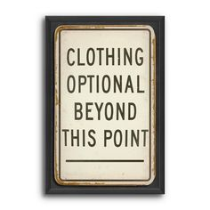 25 in. Clothing Optional Art Print | Find it at the Foundary  For Jackson's bathroom!