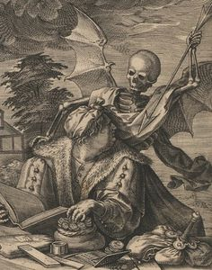 "The Two Deaths Late 16th century engraving by Hieronymus Wierx after Marten de Vos ""A narrative in two parts. At left, a pious man receives riches from heaven; at right, Death prepares to strike a miser amidst his wealth."""