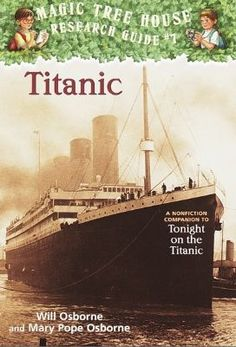 Magic Tree House Titanic - Teacher's Resource Guide and Activities