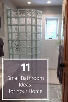 11 Proven Ideas To Fix Your Small Cramped Bathroom. Glass Block Shower ...