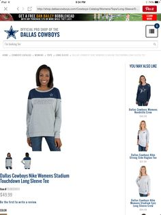 http://shop.dallascowboys.com/Cowboys-Catalog/Womens/Tops/Long-Sleeve/Dallas-Cowboys-Nike-Womens-Stadium-Touchdown-Long-Sleeve-Tee/p/150820011