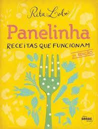 Panelinha livro receitas - Rita Lobo