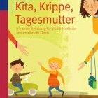 Buchtipp: Kita, Krippe, Tagesmutter – Wo ist mein Kind am besten aufgehoben?  http://www.cleankids.de/2014/06/03/buchtipp-kita-krippe-tagesmutter-wo-ist-mein-kind-am-besten-aufgehoben/47614