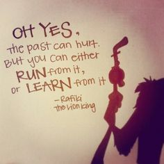 Tattoo Lion King Rafiki 47 New Ideas New Quotes, Happy Quotes, True Quotes, Quotes To Live By, Inspirational Quotes, Motivational Sayings, Qoutes, Rafiki Quotes, Lion King Quotes