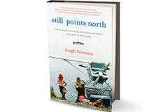 Still Points North by Leigh Newman By Leigh Newman - Book Finder - Oprah.com