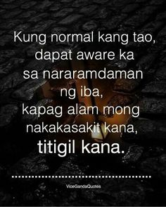 Kaso di siya tumigil kaya nung KARMA na ang naningil sa kanya habang buhay nman siyang Kinakarma...  Tsk!  Tsk! Crush Quotes Tagalog, Tagalog Quotes Patama, Bisaya Quotes, Tagalog Quotes Hugot Funny, Work Quotes, Life Quotes, Filipino Quotes, Pinoy Quotes, Home Wrecker Quotes