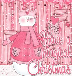Have A Magical Christmas