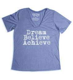 If you can Dream it, you can Achieve it. – Walt Disney     What better way to motivate yourself to achieve your dreams than in complete luxury and style in our Dream Believe Achieve tee?  Heathered Sky  Pure White print  Vintage Feel Cotton Blend  Round Neckline  Relaxed Fit  RubyLilli_Dream_Believe_Achieve Size S (10) to 5X (26)
