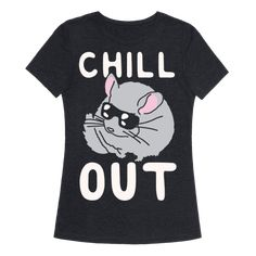 Chill Out Chinchilla - Chill out man! Take a lesson from the chillest little rodents around. Chinchillas know how to relax. Chill out with this cute and funny, chinchilla shirt!