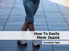 How To Easily Hem Jeans