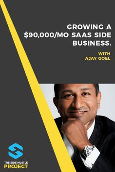 GMass Founder Ajay Goel on Growing a $90,000/mo SaaS Side Business Business Ideas, Entrepreneur, Interview, Marketing