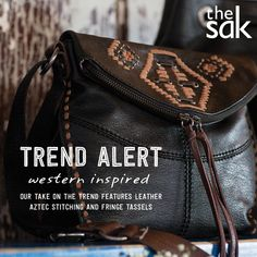 Trend alert: Western-inspired! Our take on the trend features leather aztec stitching and fringe tassels. Pick your favorite shape, crossbody, tote or backpack.
