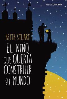 Portada de 'El niño que quería construir su mundo' de Keith Stuart.