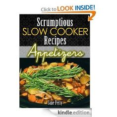 Scrumptious Slow Cooker Recipes Appetizers