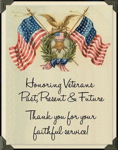 Honoring Veterans Past, Present, & Future. Gelnhausen Germany, Veterans Pictures, Veterans Day Images, Happy Veterans Day Quotes, Veterans Day Thank You, Be My Hero, Past Present Future, Let Freedom Ring, Support Our Troops