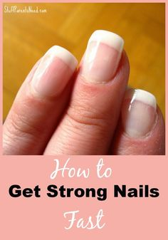 How to Get Strong Nails Fast | FormalHealth