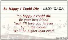 So Happy I Could Die - LADY GAGA Song with a hyperbole