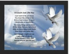 Cousin death Poems Cemetary Decorations, Best Cousin Quotes, Poem About Death, Cousins, Grief, Poems, Memories, Angels, Cards