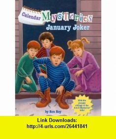 January Joker (Turtleback School  Library Binding Edition) (Calendar Mysteries (Pb)) (9780606068994) Ron Roy, John Steven Gurney , ISBN-10: 0606068996  , ISBN-13: 978-0606068994 ,  , tutorials , pdf , ebook , torrent , downloads , rapidshare , filesonic , hotfile , megaupload , fileserve