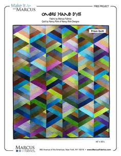 "FREE PATTERN for PRISM QUILT by Nancy Rink, using Marcus Fabrics ""ombre hand dye"" line"