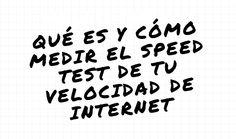 100 % DE MEDICION EXACTA ✅: Todo lo que tienes que saber acerca de lo que es Speed Test o cómo medir la velocidad de internet en tu hogar o piso.