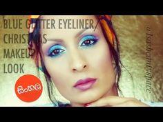 Blue glitter eyeliner/Christmas makeup look / නත්තලට makeup look ඵකක්