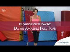 #GymnasticsHowTo: Do an Amazing Full Turn