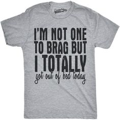 b829b88b Mens Not One To Brag Got Out of Bed Today Funny Lazy Sleeping Trophy T shirt  (Grey)   Overstock.com Shopping - The Best Deals on Men's T-Shirts
