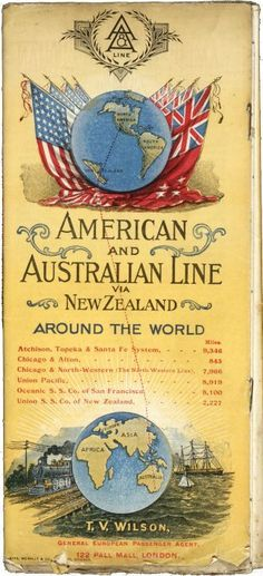 Australian & American Line: Australian & American Line via New Zealand around the world. American Line, North And South America, Brochure Cover, New Zealand, Tourism, Chicago, Africa, Around The Worlds, San
