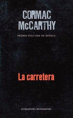 McCarthy, Cormac. La carretera