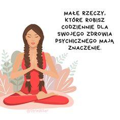 Jak radzić sobie z długotrwałym stresem? Love Life, Motto, Self Care, Good To Know, Bujo, Mental Health, Depression, Coaching, Meditation