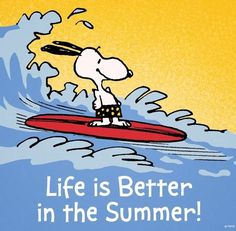 Life is better in summer quotes summer quote snoopy summer quotes happy summer