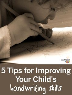 5 tips for improving your child's handwriting skills (Imagination Soup)