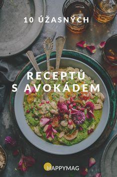 Avokádo je oblíbenou a velmi zdravou potravinou, která je bohatá na správné tuky a můžete ho jíst jak chcete, je samozřejmě kaloričtější, ale opravdu výjimečně zdravé. Pokud nevíte, jak avokádo připravit, máme pro vás několik receptů, které si zamilujete. Cooking Recipes, Healthy Recipes, Guacamole, Ale, Salads, Food Porn, Food And Drink, Health Fitness, Low Carb