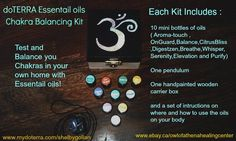 doTERRA complete Chakra balancing kit  10 mini oils that correspond to the chakras(Aromatouch,Ongaurd ,Balance,wildorange,DigestZen,Breathe,Whisper,Serenity,Purify) a pendulum to measure the strength of your chakras before and after applying a wooden box and instruction sheet $60.00ea