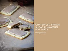 Chai Spiced Brown Sugar Cinnamon Pop Tarts