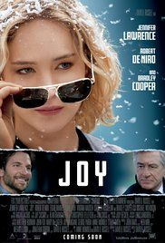 Joy  (2015)  PG-13  6.6  Joy is the story of the title character, who rose to become founder and matriarch of a powerful family business dynasty.