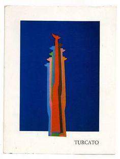 TURCATO Giulio, Le libertà di Giulio Turcato. Roma, Edizioni Soligo, 1981.