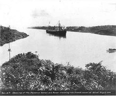 1914 Opening of the Panama Canal, Steamer SS Ancon crossing the French Canal.